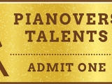Media Assets, Pianovers Talents Ticket