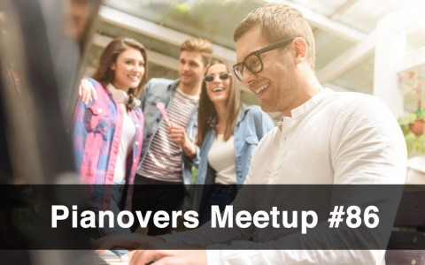 Pianovers Meetup #86