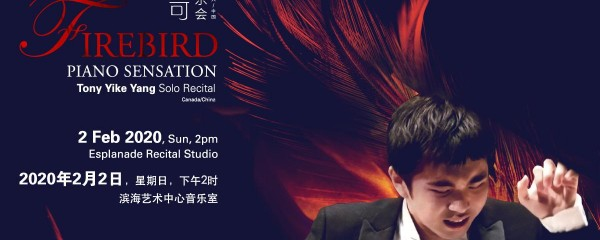 Firebird – Piano Sensation Tony Yike Yang Solo Recital