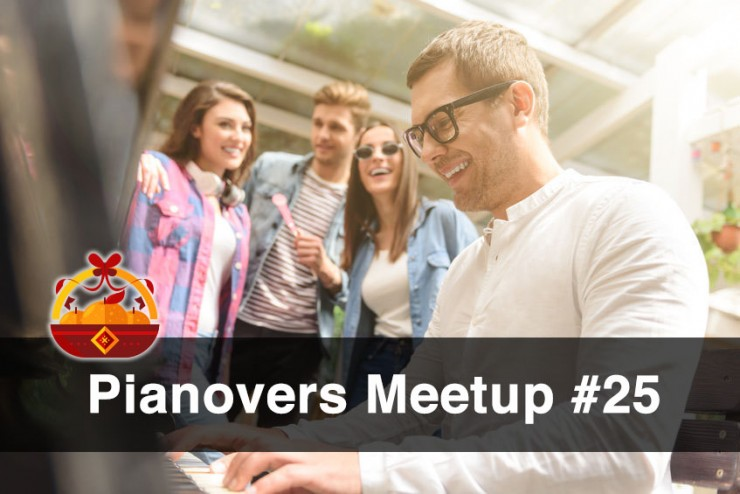 Pianovers Meetup #25 (CNY Themed)