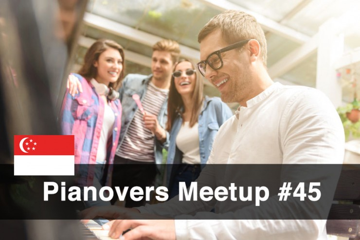 Pianovers Meetup #45 (NDP Themed)