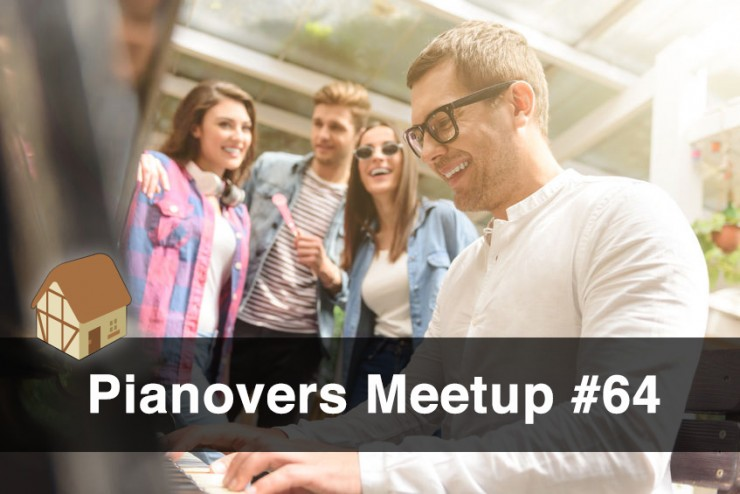 Pianovers Meetup #64 (Fairy Point Chalet)