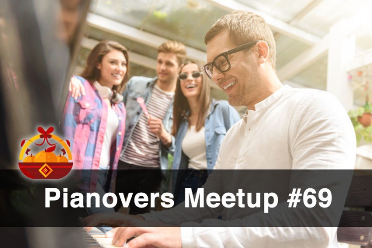 Pianovers Meetup #69 (CNY Themed)