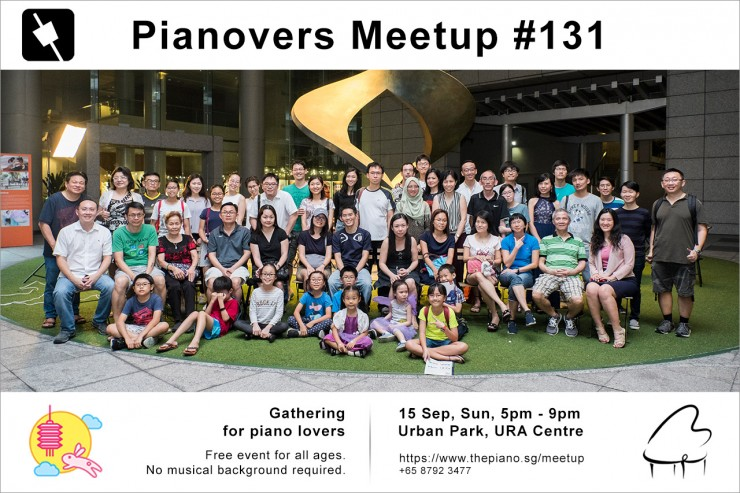 Pianovers Meetup #131 (Mid-Autumn Themed)
