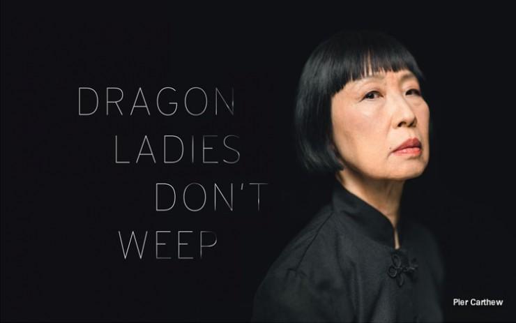 Dragon Ladies Don't Weep